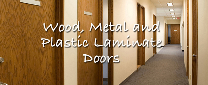 & Plastic Laminate Doors and Thermal Fused Doors
